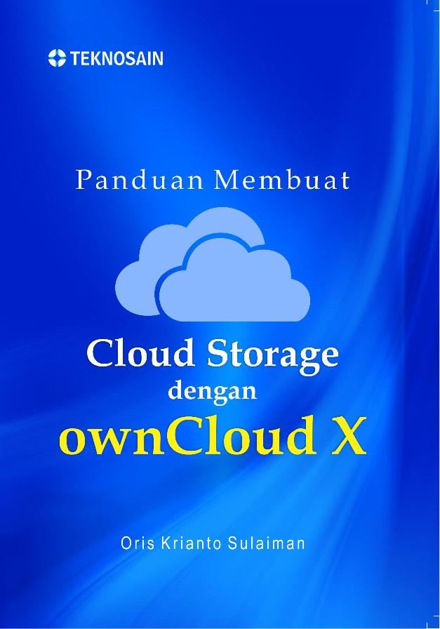 Panduan Membuat Cloud Storage dengan ownCloud X