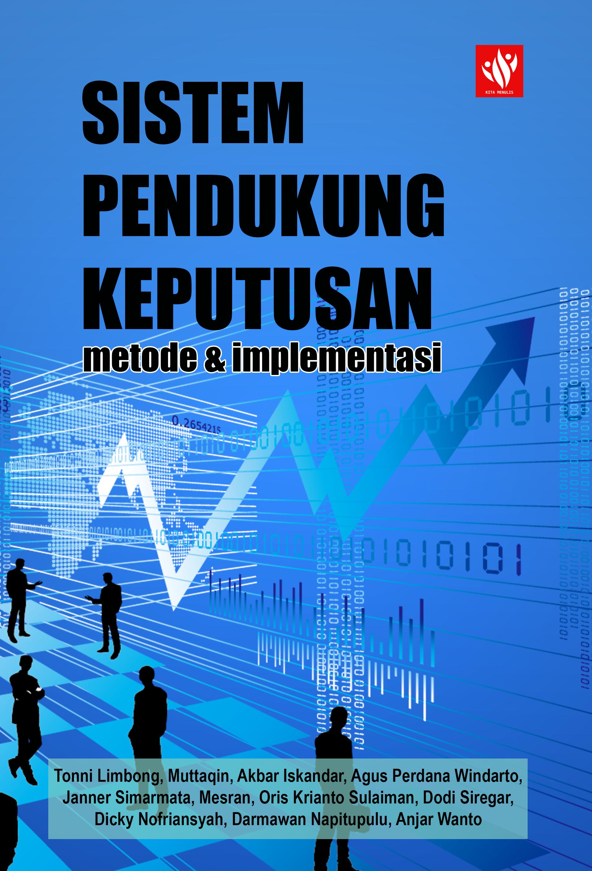 Sistem Pendukung Keputusan: Metode & Implementasi
