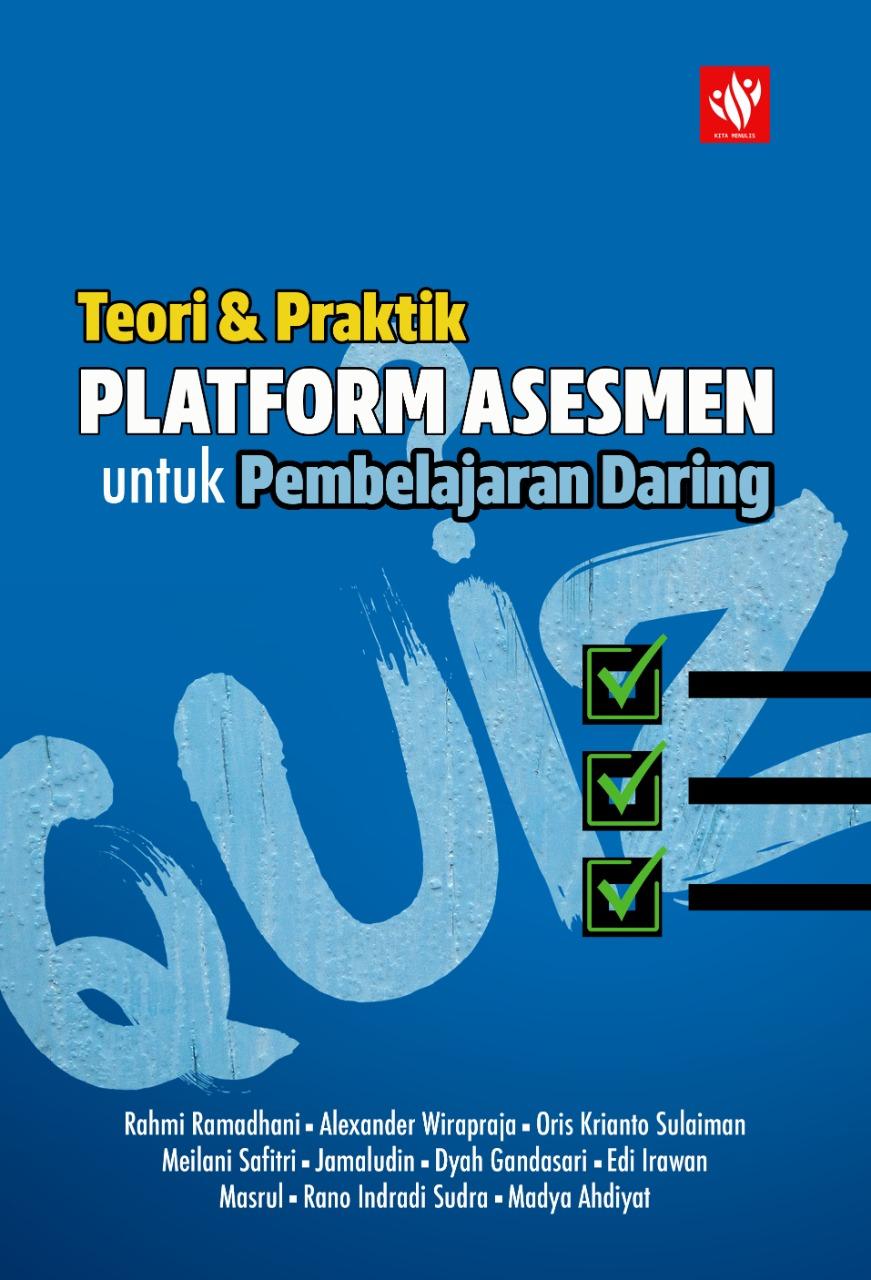 Platform Asesmen untuk Pembelajaran Daring: Teori & Praktik