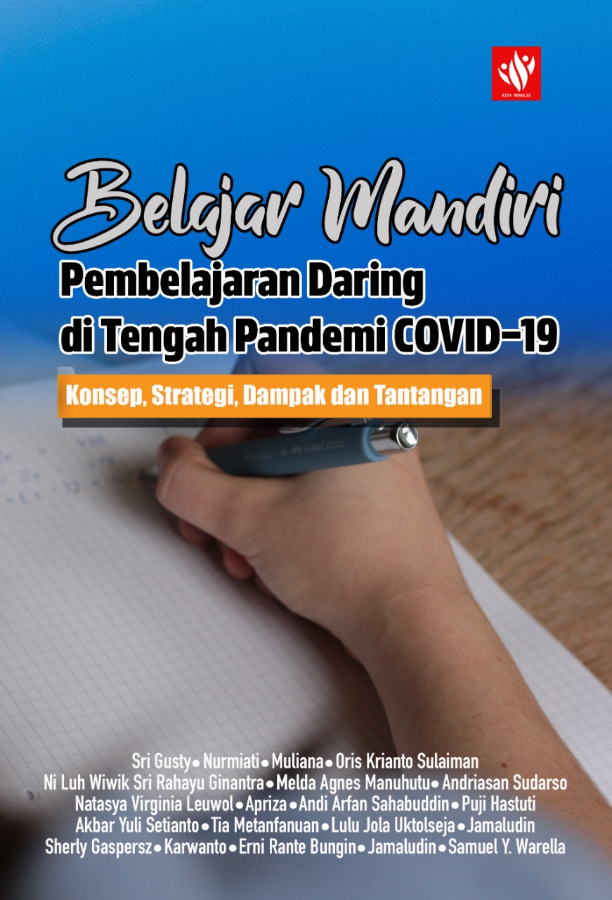 Belajar Mandiri: Pembelajaran Daring di Tengah Pandemi COVID-19
